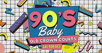 90's Baby • Bristol Prison Party! in Bristol