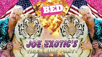 BED: Joe Exotic's Tiger King Party! in Bristol