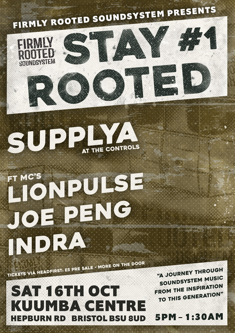 Firmly Rooted Soundsystem Presents: Stay Rooted #1 at Kuumba centre