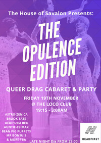 @TheHouseOfSavalon Presents: The Opulence Edition in Bristol