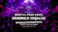 DTM • Bristol FREE RAVE! w/ Kendrick & Eksman in Bristol