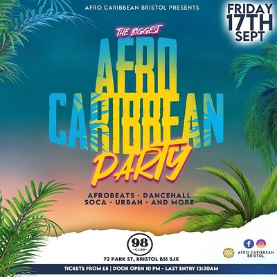 The Biggest Afro Caribbean Party at 98 Club Bristol in Bristol