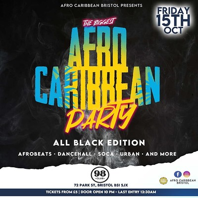 ALL BLACK PARTY - The Biggest Afro Caribbean Party at 98 club  in Bristol