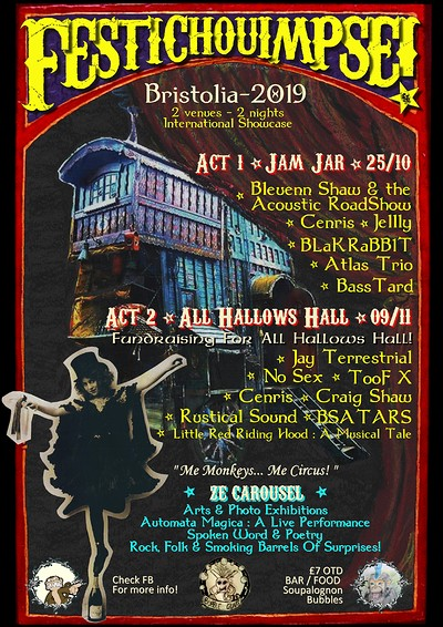 FestiChouimpse! - Act II : All Hallows Hall at All Hallows Hall in Bristol