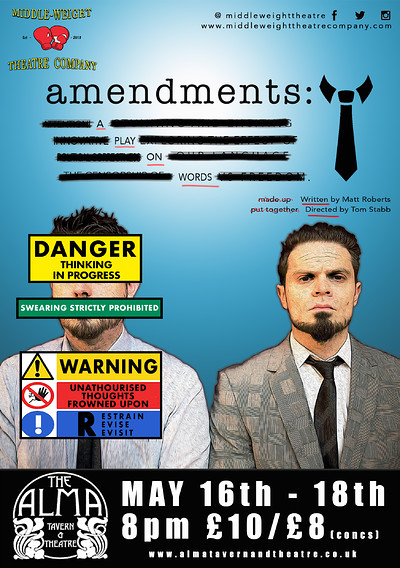 amendments; A Play on Words at Alma Tavern and Theatre in Bristol