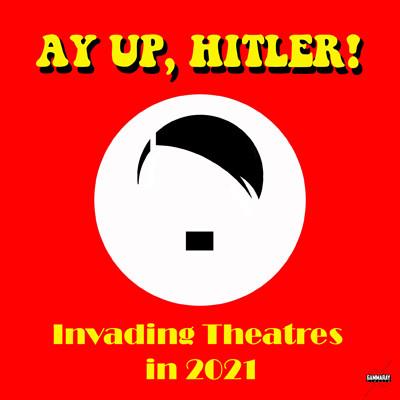 Ay Up, Hitler at Alma Tavern and Theatre in Bristol
