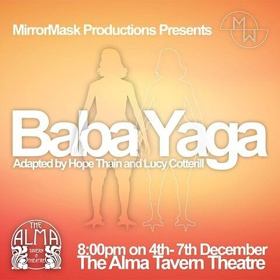 Baba Yaga at Alma Tavern and Theatre in Bristol