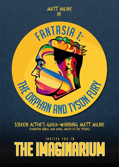 Fantasia 1; The Orphan and Tyson Fury at Alma Tavern and Theatre in Bristol