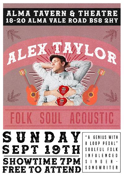 Alma Sunday Sessions: Alex Taylor at Alma Tavern & Theatre in Bristol