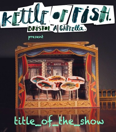 Kettle of Fish   Title_of_the_Song at Alma Tavern & Theatre in Bristol