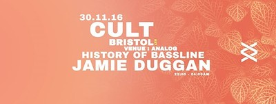 Cult // History of Bassline // Jamie Duggan  at Analog in Bristol