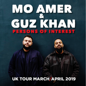 Mo Amer & Guz Khan at Anson Rooms in Bristol