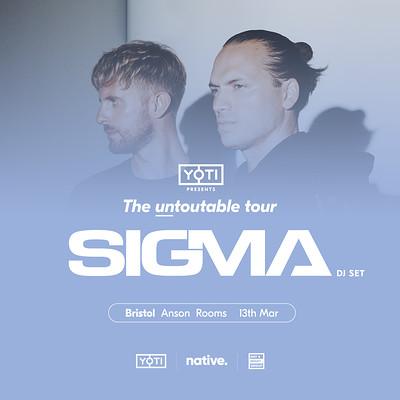 "Yoti presents Sigma: ""The Untoutable Tour"" at Anson Rooms in Bristol"