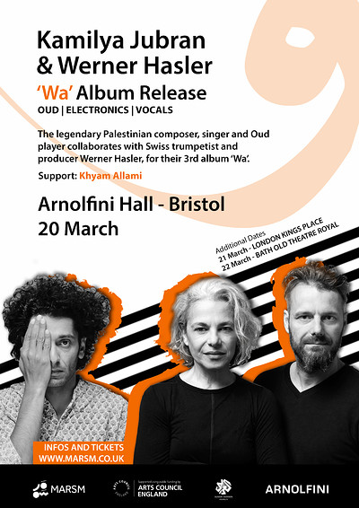 [CANCELLED] Kamilya Jubran & Werner Hasler  at Arnolfini  in Bristol
