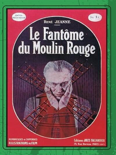 Film / Le Fantôme du Moulin-Rouge (1924) at Arnolfini in Bristol