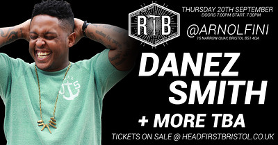 Raise the Bar | Feat. DANEZ SMITH + More at Arnolfini in Bristol