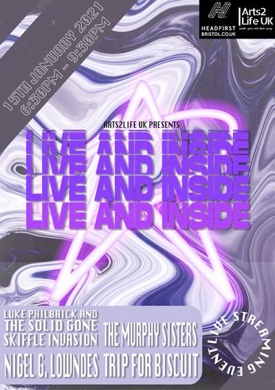 Arts2Life UK Presents: Live & Inside at Arts2Life UK Facebook Page in Bristol