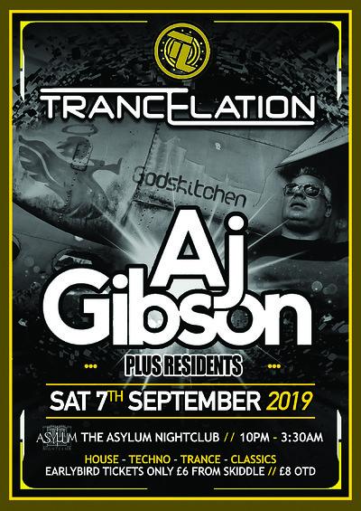 Trancelation Presents: AJ Gibson (Godskitchen) at Asylum in Bristol