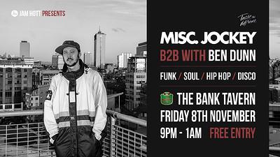 Jam Hott Sessions w/ Misc. Jockey at Bank Tavern in Bristol