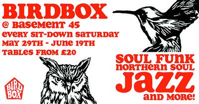 Birdbox Sit-down Saturdays at Basement 45 in Bristol