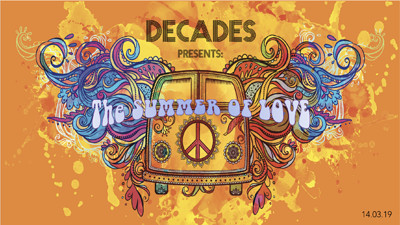 Decades Presents: The Summer Of Love at Basement 45 in Bristol