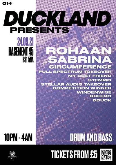 Duckland 014 w/ Rohaan, Sabrina & Circumference at Basement 45 in Bristol