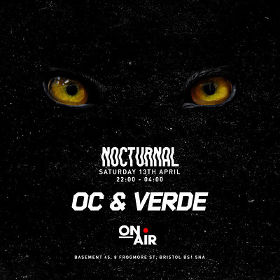 On Air Presents: OC & Verde at Basement 45 in Bristol