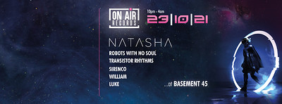 On Air Records Presents: NATASHA + Guests at Basement 45 in Bristol