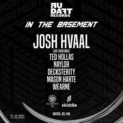 R U Daft Presents Josh Hvaal (Hot Creations) at Basement 45 in Bristol