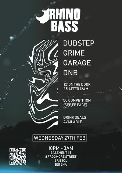 Rhino Bass Presents : Garage, Grime, Dubstep & Dnb at Basement 45 in Bristol