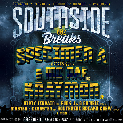 Southside Breaks 002: Specimen A / Kraymon +more  at Basement 45 in Bristol