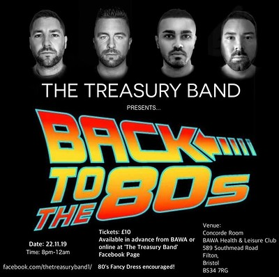 BACK TO THE 80's - The Treasury Band at BAWA Healthcare & Leisure Club in Bristol