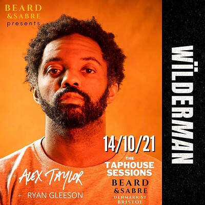 The Taphouse Sessions, featuring Wilderman at Beard and Sabre, 22 Denmark Street in Bristol