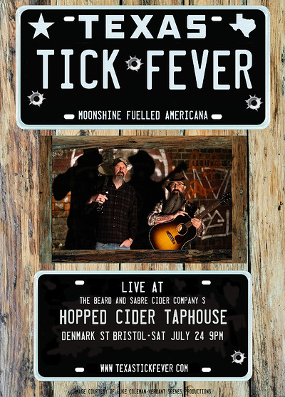 Texas Tick Fever @ The Hopped Ciderhouse at Beard and Sabre in Bristol