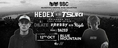 (£10 OTD) Nu:Motive x BBC - Hedex B2B Tsuki  at Blue Mountain in Bristol
