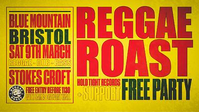Reggae Roast Bristol Free Party! at Blue Mountain in Bristol