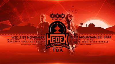 BBC Presents: Hedex & MC Skywalker at Blue Mountain in Bristol
