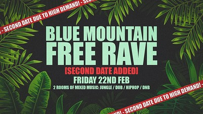 Blue Mountain Free Rave at Blue Mountain in Bristol