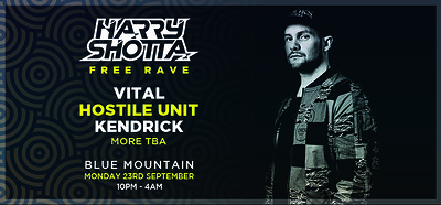 Blue Mountain Freshers: Harry Shotta & Vital at Blue Mountain in Bristol
