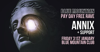 Blue Mountain Pay Day Free Rave w/ Annix at Blue Mountain in Bristol