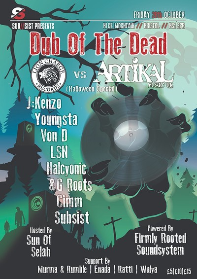 Dub Of The Dead (Artikal Music vs Lion Charge) at Blue Mountain in Bristol