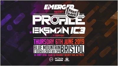 Emerged: profile w/ eksman  (free rave)  at Blue Mountain in Bristol