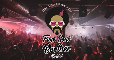 Funk Soul Brother Bristol: The £3 Shakedown! at Blue Mountain in Bristol