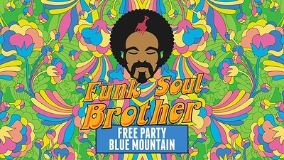 Funk Soul Brother: Disco Free Party! at Blue Mountain in Bristol
