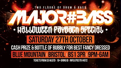 MAJOR#BASS HALLOWEEN PAYBACK SPECIAL at Blue Mountain in Bristol