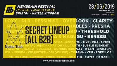 Membrain Festival Launch Bristol: Secret Lineup  at Blue Mountain in Bristol
