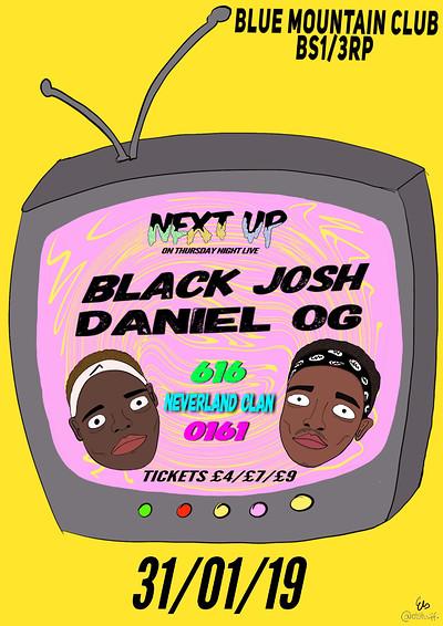 Next Up Presents: 0161/0207 Black Josh & Daniel OG at Blue Mountain in Bristol
