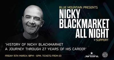 Nicky Blackmarket ALL NIGHT // Bristol Exclusive at Blue Mountain in Bristol