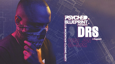 Psyched x Blueprint Present DRS  at Blue Mountain in Bristol