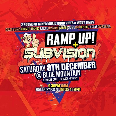 Ramp Up x Subvision Free Party @ Blue Mountain at Blue Mountain in Bristol